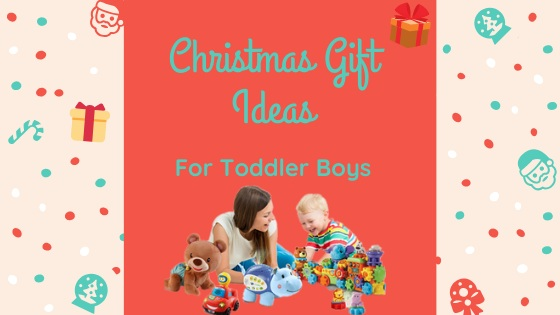 Christmas Gift Ideas for toddler boys-feature image