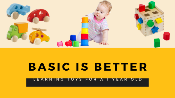 learning toys for a 1 year old