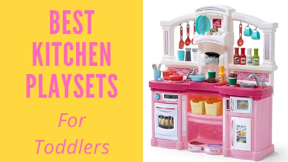 Best kitchen playsets For Toddlers-feature image