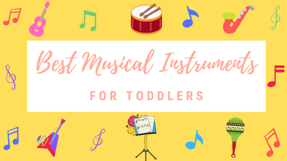 best Musical Instruments for toddlers feature image