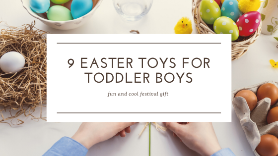 Easter toys for toddler boys-feature image
