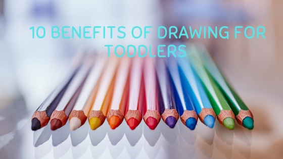 Benefits of drawing for toddlers-feature image