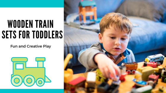 wooden train sets for toddlers-featture image