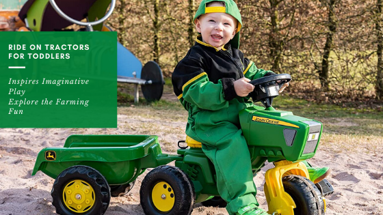 ride on tractaors for toddlers-feature image