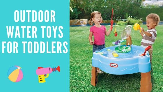 Outdoor water toys for toddlers-feature image