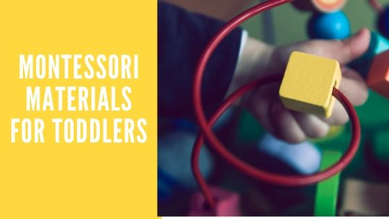 Montessori materials for toddlers-feature image