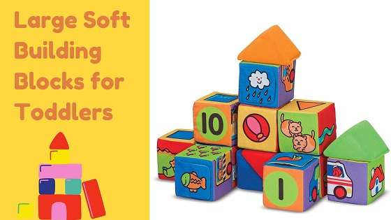 Large soft building blocks for toddlers -feature image